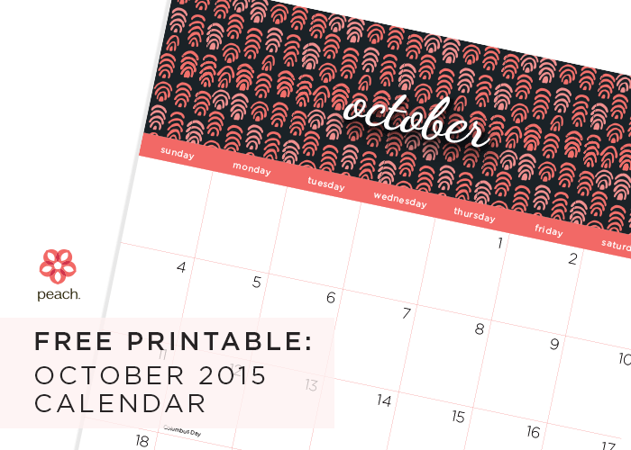download your free peach printable calendar for October 2015 - with love, peach